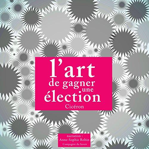 Couverture de L'art de gagner une élection
