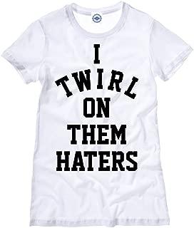 Hank Player U.S.A. I Twirl On Them Haters Women's T-Shirt