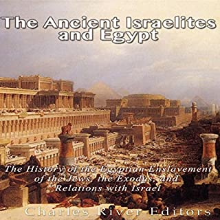 The Ancient Israelites and Egypt cover art
