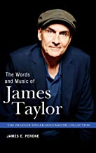 The Words and Music of James Taylor (Praeger Singer-Songwriter Collection)