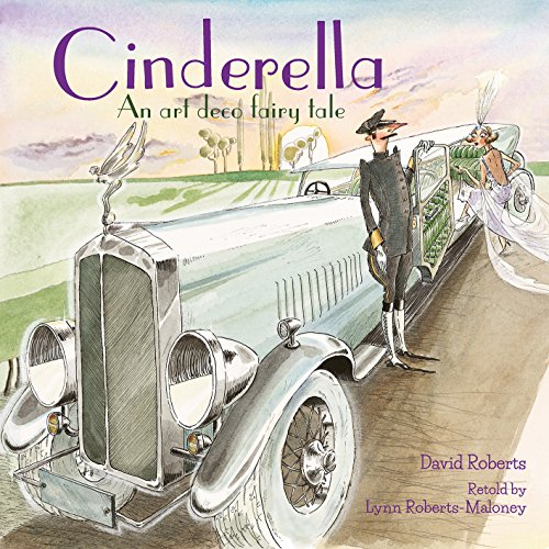 Cinderella: An Art Deco Fairy Tale (English Edition)