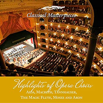 Opera Choirs (Classical Masterpieces)