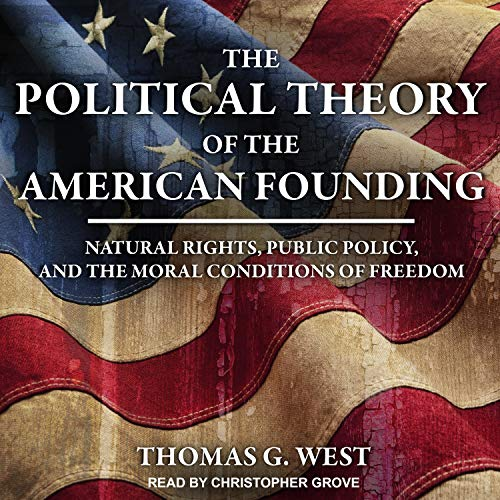 The Political Theory of the American Founding audiobook cover art