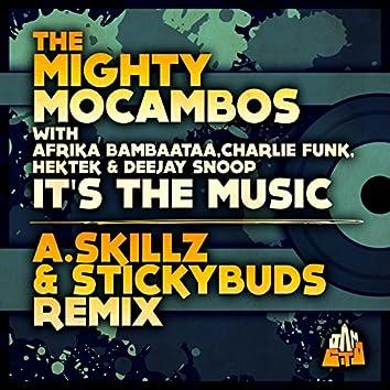 It's the Music (A.Skillz & Stickybuds Remix) [feat. Afrika Bambaataa, Charlie Funk, Hektek & Deejay Snoop]