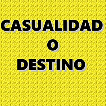 Casualidad o destino (Demo)