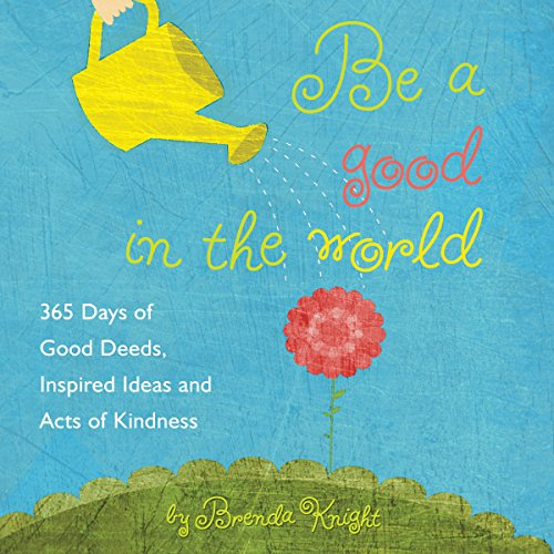 Be a Good in the World cover art