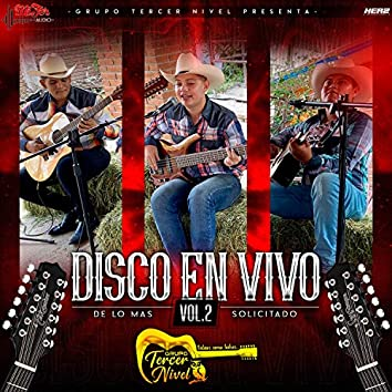 Lo Mas Solicitado (Disco en Vivo), Vol. 2