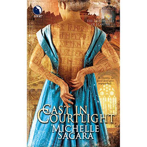 Cast in Courtlight: Chronicles of Elantra, Book 2