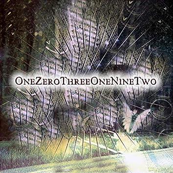 OneZeroThreeOneNineTwo