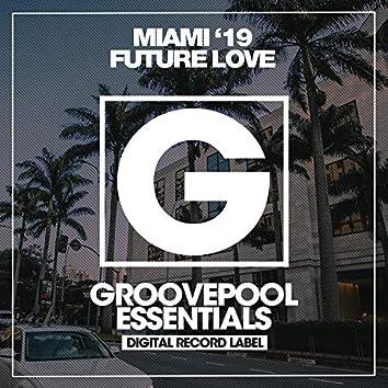 Miami Future Love '19