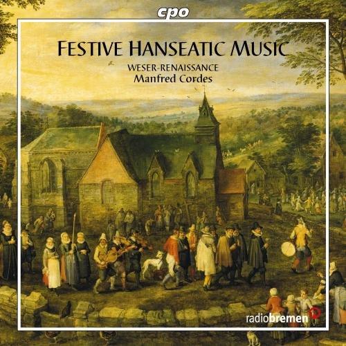 Hanseatische Festmusiken Um 1600