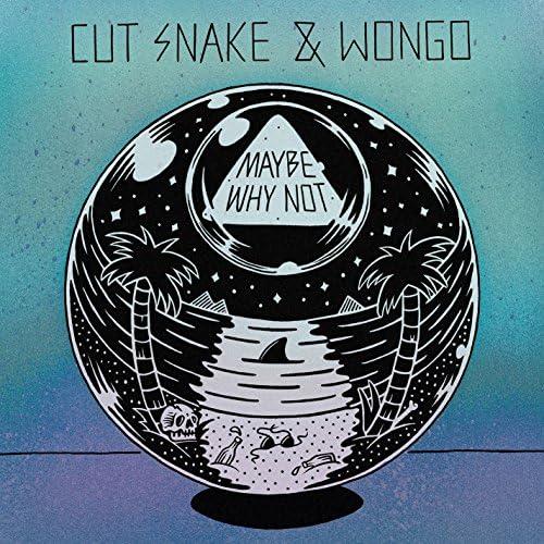 Cut Snake & Wongo