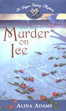 Murder on Ice (Figure Skating Mystery)