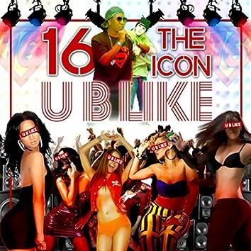 U B Like