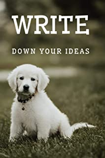 Write down your ideas: Cute notebook for children or as a gift. Journal with dog on cover. (Motivational notebooks)