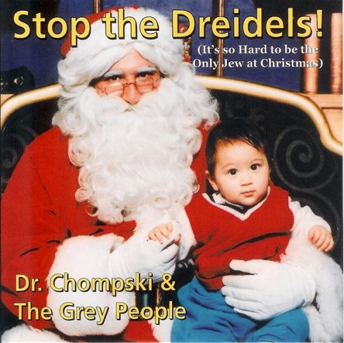Stop The Dreidels (It'S So Hard To Be The Only Jew At Christmas)