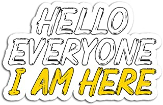Hand Wooden Customizable Sticker Hello Everyone I Am Here Goodbye Friends Gone Stickers for Personalize (3 pcs/Pack)