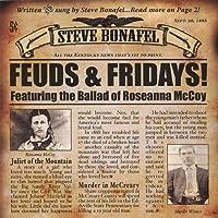 Feuds & Fridays by Steve Bonafel (2013-05-03)