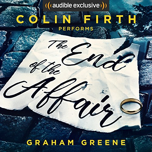 The End of the Affair audiobook cover art