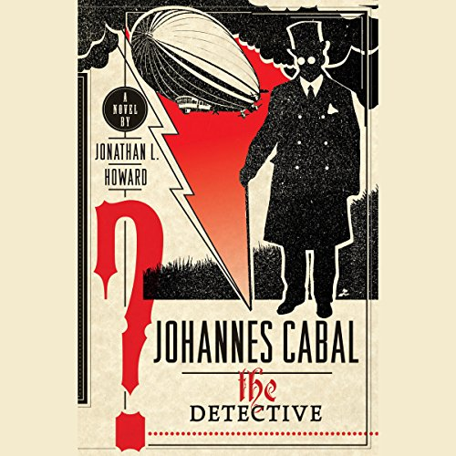 Johannes Cabal the Detective audiobook cover art
