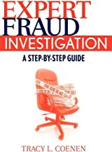 Expert Fraud Investigation: A Step-by-Step Guide