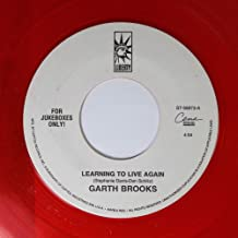 Garth Brooks 45 RPM Learning To Live Again / Walking After Midnight
