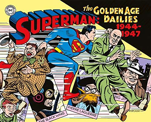 Superman: the Golden Age dailies. Le strisce quotidiane della Golden Age (1944-1947) (Vol. 2)