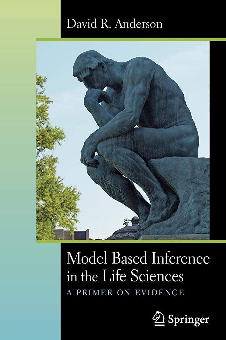運命的な略奪マットレスModel Based Inference in the Life Sciences: A Primer on Evidence