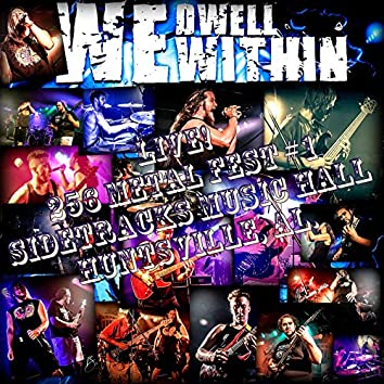We Dwell Within (Live): Metal Fest #1 - SideTracks Music Hall