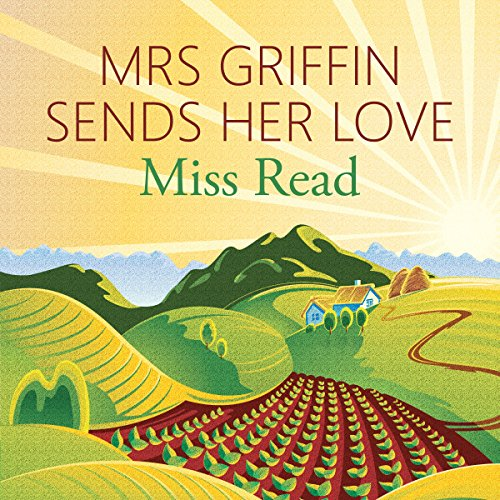 Mrs Griffin Sends her Love audiobook cover art