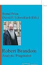 Robert Brandom: Analytic Pragmatist (Münstersche Vorlesungen Zur Philosophie)