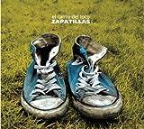 Songtexte von El Canto del Loco - Zapatillas