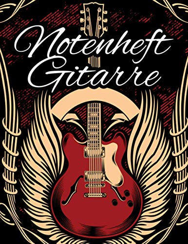 Notenheft Gitarre: Blanko - Leere Tabs und Akkorde - Große Lineatur - GItarre Schreibheft - Leere Notensysteme - Tabulator und Akkord Notenblock - Ca. DIN A6