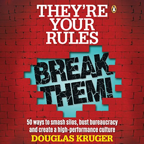 They're Your Rules, Break Them! audiobook cover art