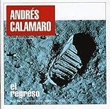Songtexte von Andrés Calamaro - El regreso