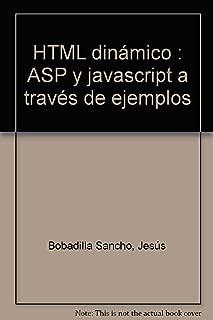 HTML dinámico: ASP y javascript a través de ejemplos