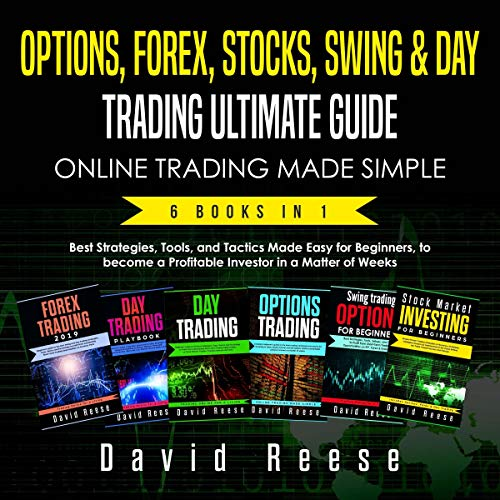 Options, Forex, Stocks, Swing & Day Trading Ultimate Guide Audiobook By David Reese cover art