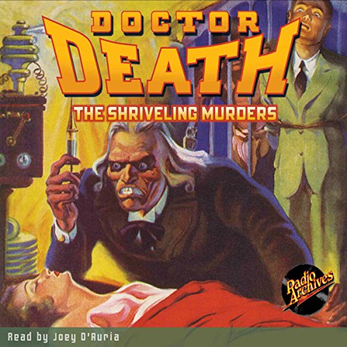 Doctor Death #3: The Shriveling Murders audiobook cover art