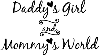 Vinyl Decal Daddy's Girl And Mommy's World Wall Decal Sticker Mural Home Decor Quote Baby Nursery