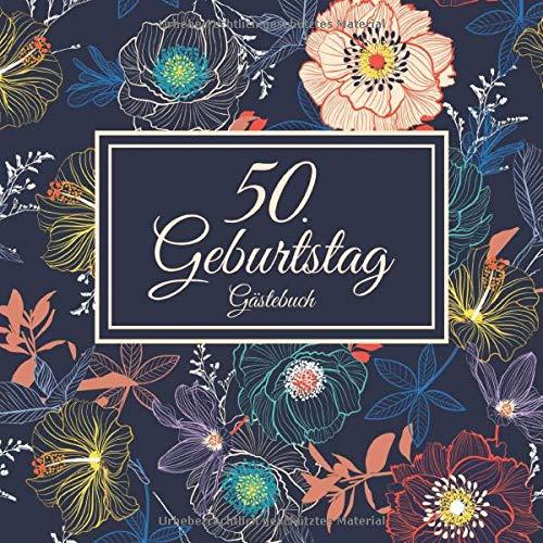 50. Geburtstag Gästebuch: Vintage Gästebuch Zum Eintragen und zum Ausfüllen von Glückwünschen...