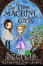 Secrets: The Time Machine Girls (Volume 1)