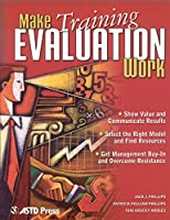 Make Training Evaluation Work