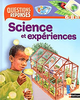 Hardcover N24 - SCIENCE ET EXPERIENCES (24) (QUESTIONS REPONSES 6/8 ANS) (French Edition) [French] Book
