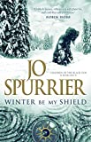 Winter Be My Shield (Children of the Black Sun, Band 1)