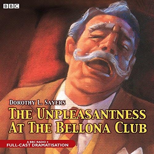 The Unpleasantness At The Bellona Club (BBC Audio Crime)の詳細を見る