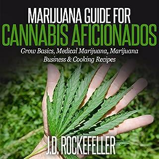 Marijuana Guide for Cannabis Aficionados cover art