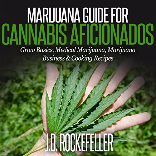 Marijuana Guide for Cannabis Aficionados audiobook cover art