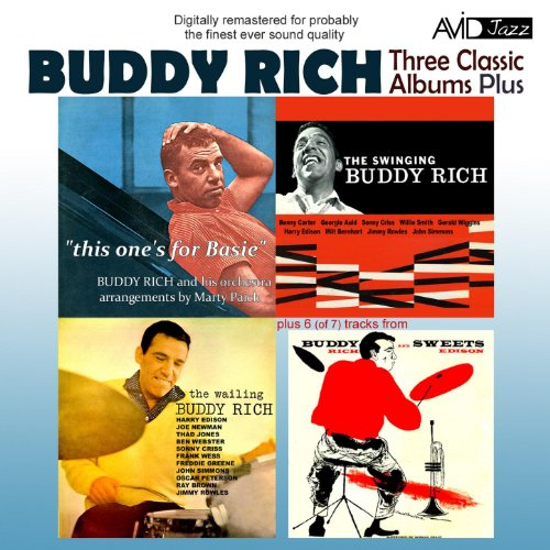 Three Classic Albums Plus (The Wailing Buddy Rich / The Swinging Buddy Rich / Buddy And Sweets / This One's For Basie) [Remastered]