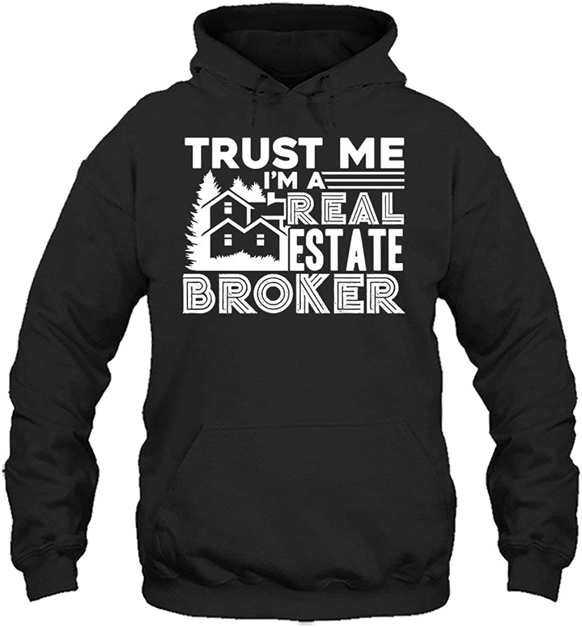 Trust gift Me I'm Fees free A Real Estate Broker Pullover Hoodie Cool Hoodies