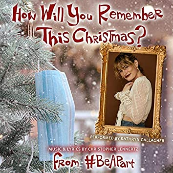 How Will You Remember This Christmas? (Radio Edit)